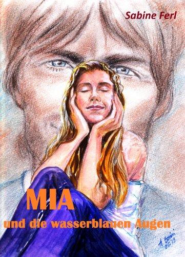Kindle-eBook: MIA und die wasserblauen Augen