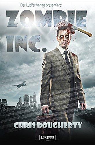Kindle-eBook: Zombie Inc.: Endzeit-Thriller