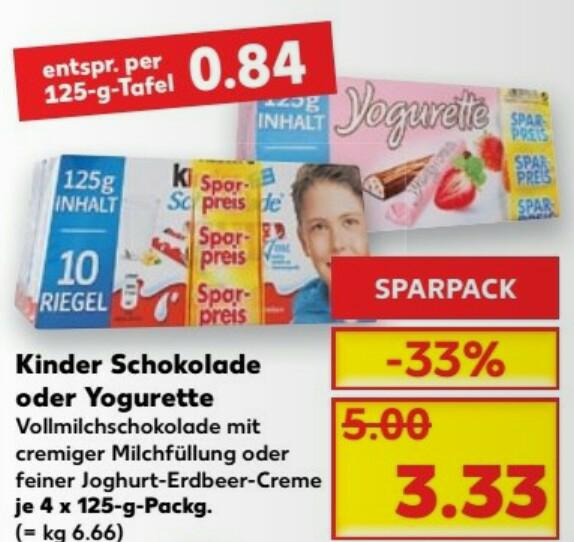 Kaufland (bundesweit)...  Kinder Schokolade oder Yogurette 4x125g