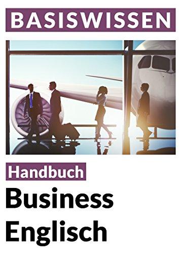 [Amazon Kindle] Business English: Sprachratgeber für den Beruf - Basiswissen (937 Seiten)