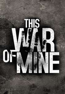 [gamersgate.com] This War of Mine & This War of Mine - The Little Ones DLC