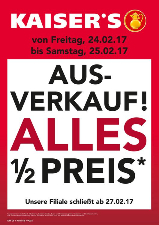 [Lokal Aachen Kaiser´s) Filialschließung...*Fast* alles zum halben Preis.Nur vom 24.02 - 25.02