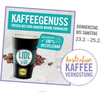 [Würzburg Lidl Mainaustr] gratis Kaffee zur Wiedereröffnung (und weitere Angebote)