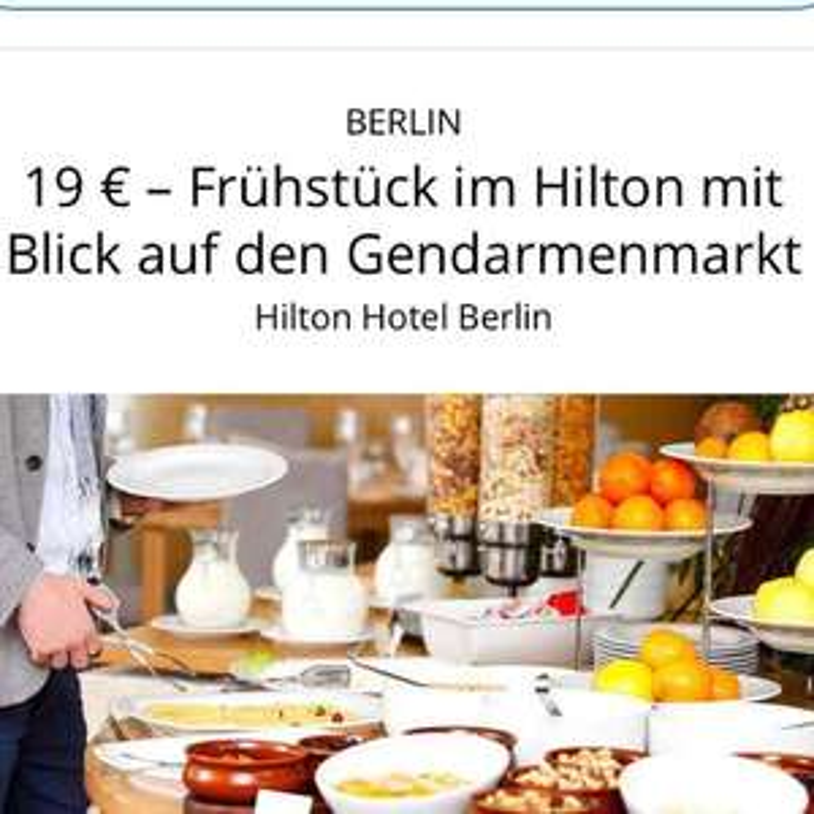 19 € -- Frühstück im Hilton mit Blick auf den Gendarmenmarkt