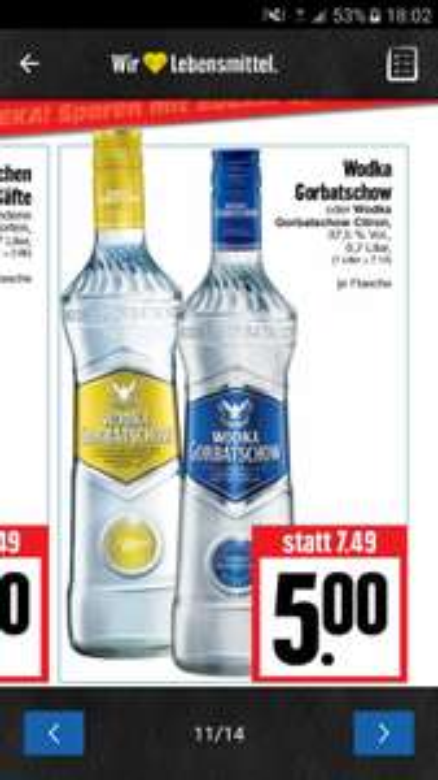 [Lokal Edeka Hessenring] Wodka Gorbatschow verschiedene Sorten für 5€ pro 0,7l Flasche (Mo. 27.02. bis Sa. 04.03.)