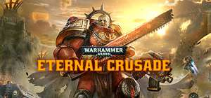 [STEAM] Warhammer 40,000: Eternal Crusade Closed Beta (5 Sammelkarten) @Alienware Arena