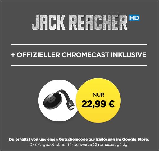 Chromecast 2 + »Jack Reacher« in HD für 23,99€ bei Wuaki
