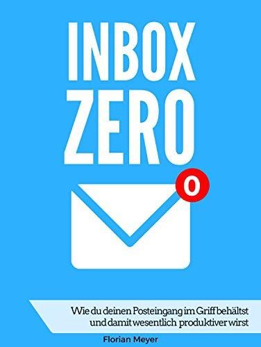 """[Amazon, Kindle, Ratgeber] Kostenloser Ratgeber zum Thema """"Mehr Produktivität durch weniger E-Mails"""""""