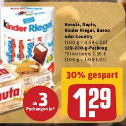 [Rewe ab 13.03.] Hanuta, Duplo, Kinder Riegel, Bueno oder Country ab 3 Packungen zu je 1,29€