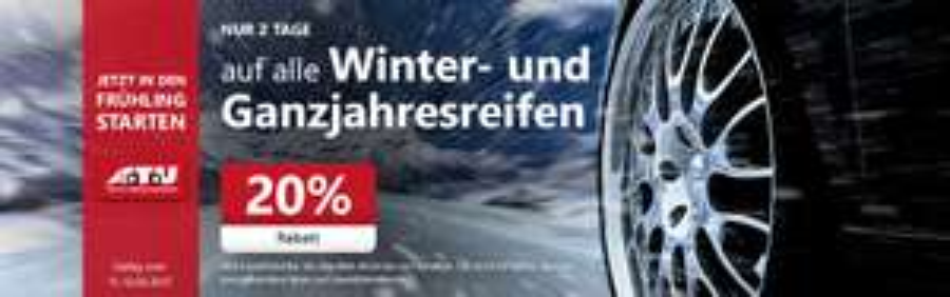 A.T.U 20% auf alle Winterreifen und Ganzjahres Reifen 2Tage