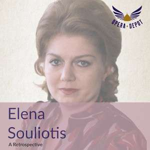 [Opera Depot] Elena Souliotis Retrospektive als gratis Download (mp3/flac)