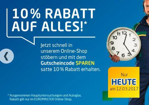 10 % Aktion bei Euromaster  nur heute am 12.03.2017