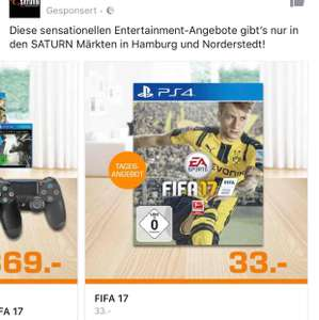 [ Lokal Saturn Märkte Hamburg & Norderstedt ] FIFA 17 PS4 für 33€ !