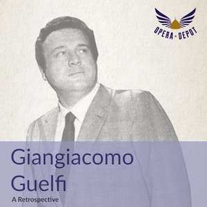 [Opera Depot] Giangiacomo-Guelfi-Retrospektive als Gratis-Download (mp3/flac)