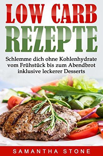 Tolles Low-Carb Kochbuch für 0€, anstatt 4,99€! TOP 100 unter Amazon free eBooks