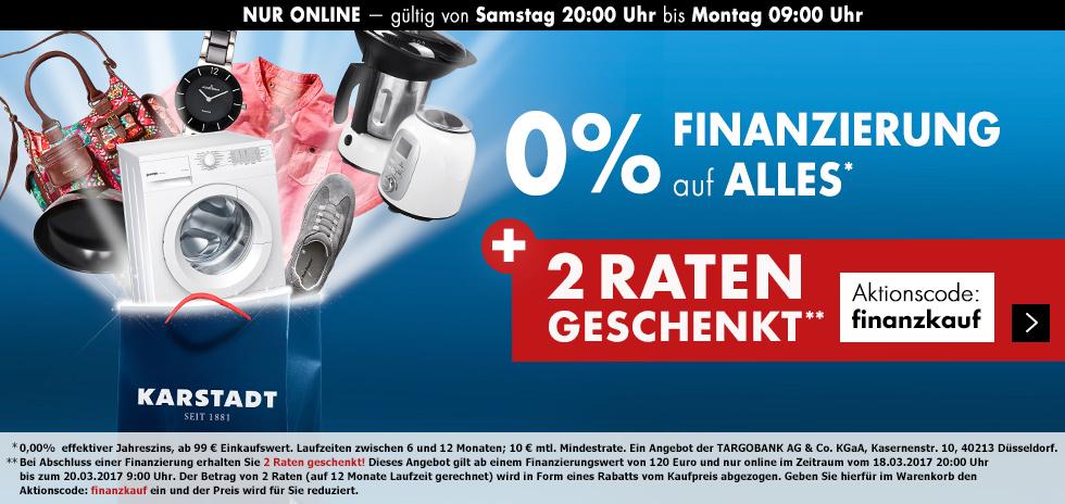 Bis 20.03.2017 0% Finanzierung bei Karstadt, zusätzich gibt es 2 Raten geschenkt