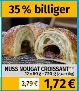 frostkauf lokal Berlin Brandenburg nuss nougat croissant 12 mal 60g stückpreis ca 15cent.