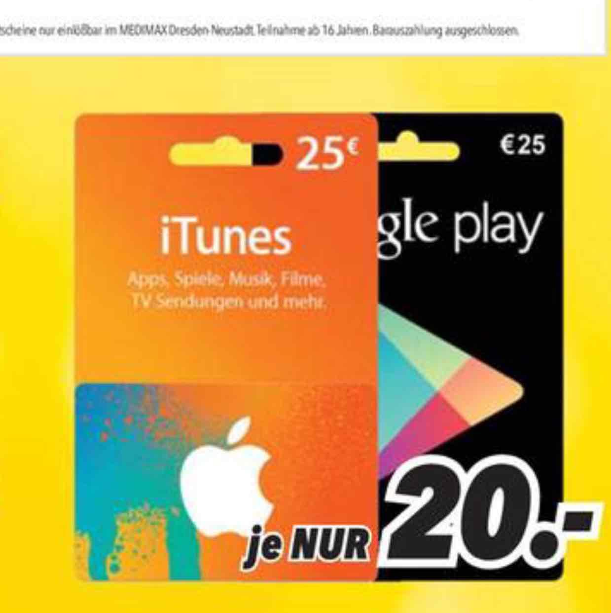 iTunes/Google play 25€ für 20€ in Dresden Neustadt