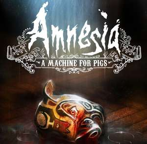 Amnesia: The Dark Descent & A Machine For Pigs jeweils 3,99€ [Humble Store] [Steam]