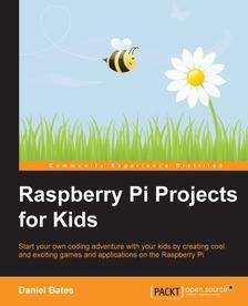 [Packtpub] Raspberry Pi Projects for Kids - kostenlos