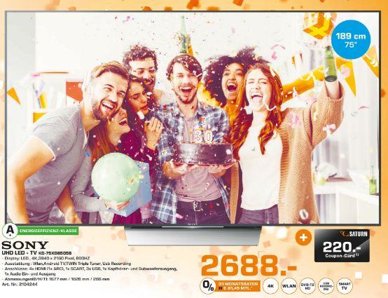 [Lokal Saturn Bochum und Hattingen) Sony KD 75XD8505 BAEP 4K UHD HDR 75 ZOLL (189 cm) TRILUMINOS DISPLAY ANDROID [Energieeffizienzklasse A+] für 2688,-€ + 220,-€ Coupon
