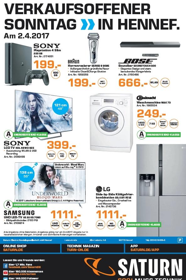 [lokal] Saturn Hennef : 7kg Waschmaschine Bauknecht WAK 73 249€, Bose Soundtouch 300 666€, Sony PS4 500GB SLIM 199€, Braun 9095cc 199€, Sony 48WD655 399€, Samsung UE55KS7090 1111€ und SidebySide LG GSJ 561 PZUZ für 1111€!