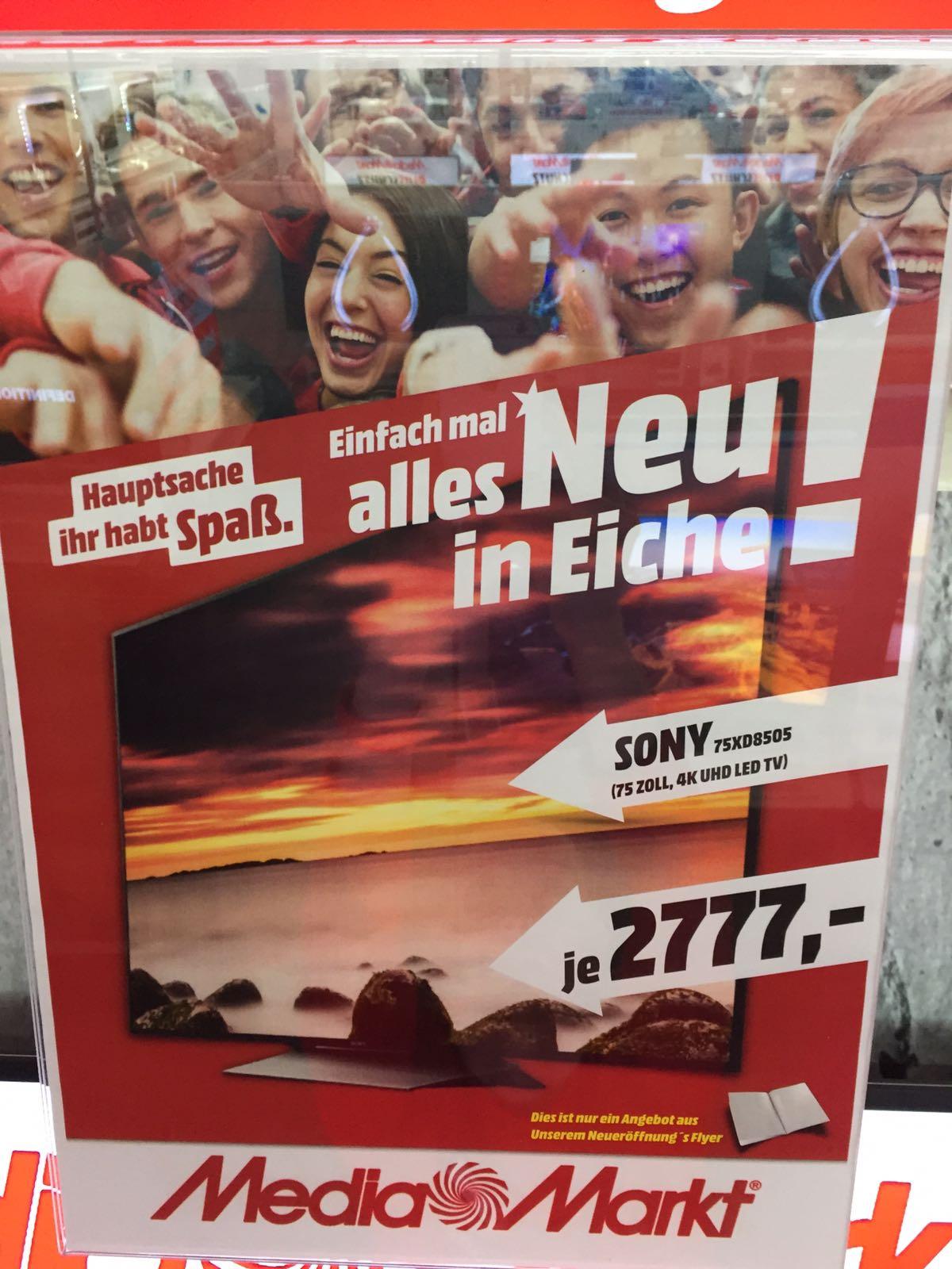 Sony KD 75 XD 8505 - 75 Zoll TV im Media Markt Eiche - Neueröffnungsdeal - bis Sonntag 02.04.