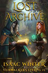 Lost Archive: A LitRPG Adventure (Veilwalkers Book 1) (English Edition) Kindle Edition für 0,00€