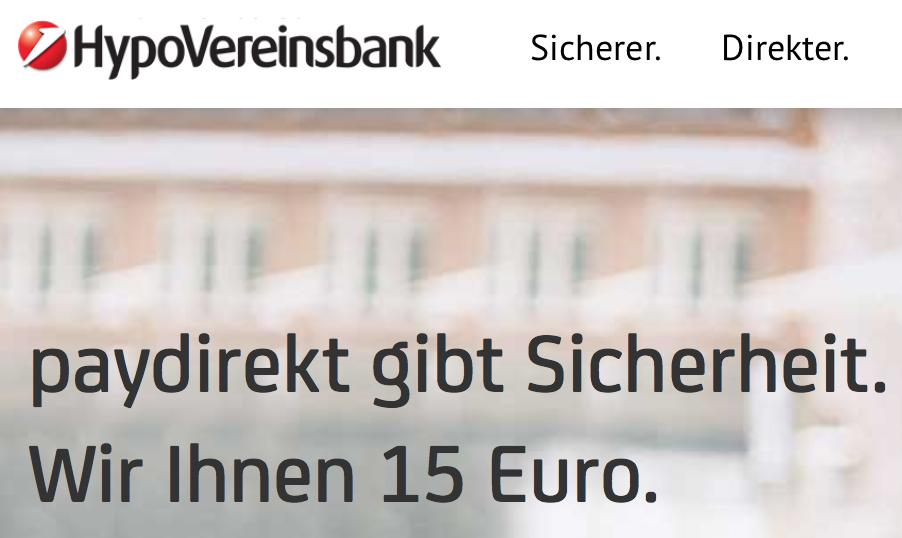 HVB Kunden: 15 EUR geschenkt bei paydirekt Anmeldung (ohne Bedingung) bis 30.Juni 2017