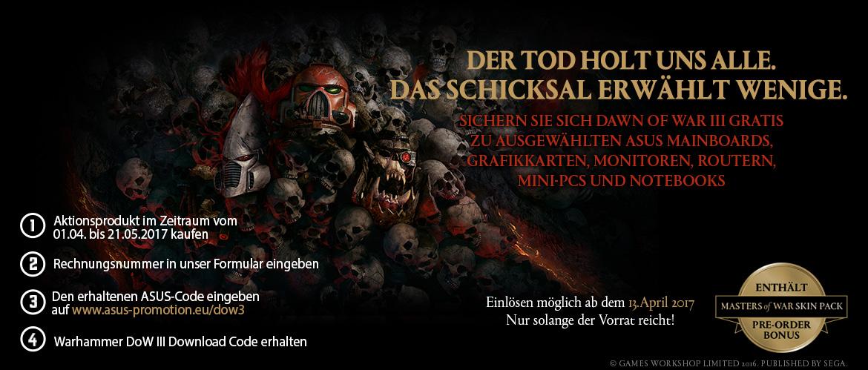 ASUS Aktion - Dawn of War III gratis zu diverser Hardware! 01.04 - 21.05 2017