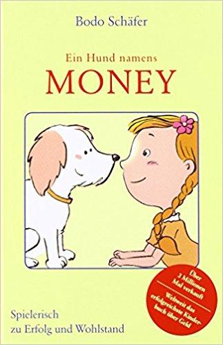 """Ebook """"Ein Hund namens Money"""" von Bodo Schäfer für lau"""