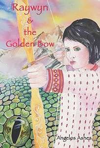 Raywyn & the Golden Bow (English Edition) [kostenlos für's Kindle]