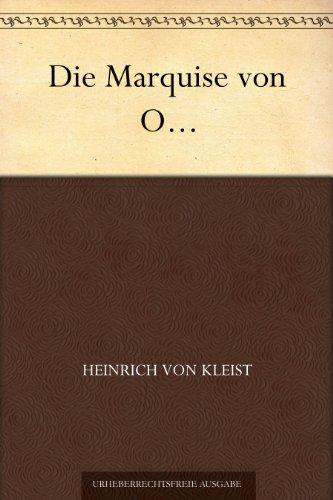 Heinrich v. Kleist - Die Marquise von O.. / Audible Hörbuch & Kindle eBook kostenlos