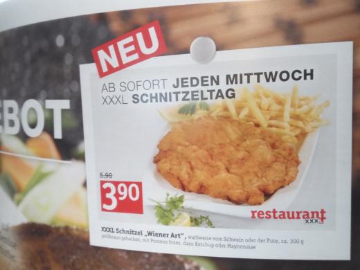 Neu: Jede Mittwoch bei XXXL-Restaurant: Schnitzeltag -- XXXL Schnitzel nur für 3,90€ inkl. Pommes und Majo (o. Ketchup)