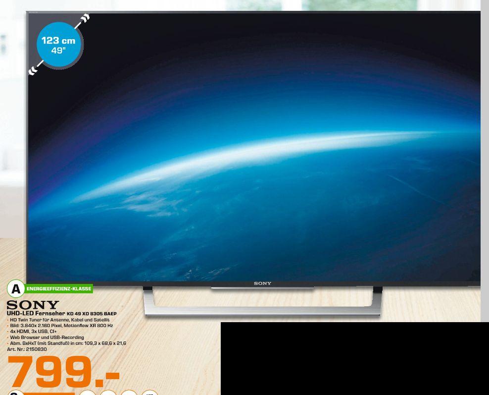 [Lokal Saturn Chemnitz ab 13.04] Sony KD49XD8305 4K / UHD HDR LED 123 cm Smart TV 800 Hz ( Nativ 100 Hz) DVB-T2/C/S2 PVR für 799,-€