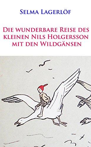 [kindle] Die wunderbare Reise des kleinen Nils Holgersson mit den Wildgänsen von Selma Lagerlöf gratis