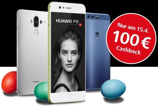 100€ Cashback / Direktabzug auf Huawei P10, P10 Plus und Mate 9 - z.B. P10 499€, P10 Plus 649€, Mate 9 549€ (15.04.)
