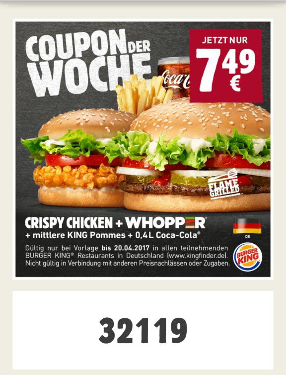 [Burger King App] Crispy Chicken + Whopper + mittlere Pommes  + 0,4L Coca Cola für 7,49€
