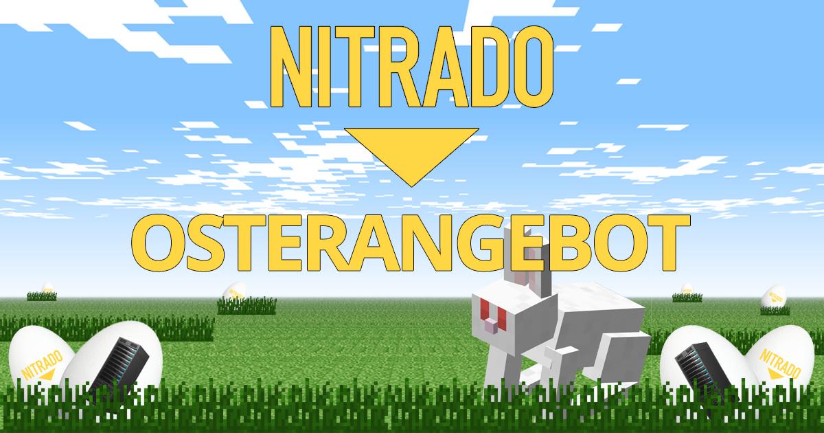 Nitrado Server Osterangebot: 50% mehr Laufzeit bei 30 und 90 Tage Server.