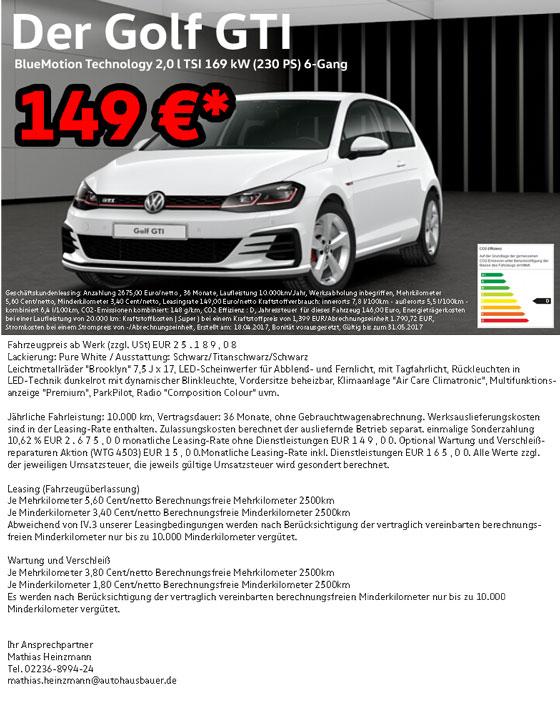 VW GOLF GTI 230PS 10TKM 36Monate Anzahlung 2675€ 149 EURO Geschäftskunden