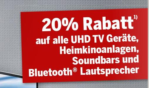 20% auf alle UHD TVs, Soundbars, Heimkinoanlagen und BT Lautsprecher bei Medimax in Heinsberg