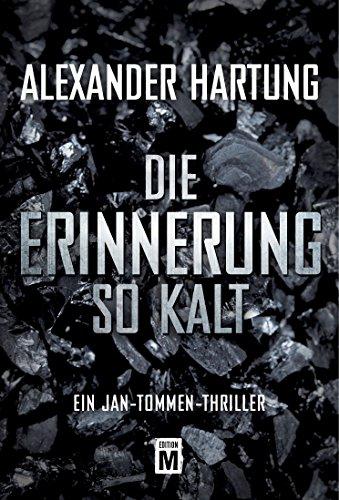 Die Erinnerung so kalt (Ein Jan-Tommen-Thriller) Kindle Edition 50% auf den 4.Teil der Serie