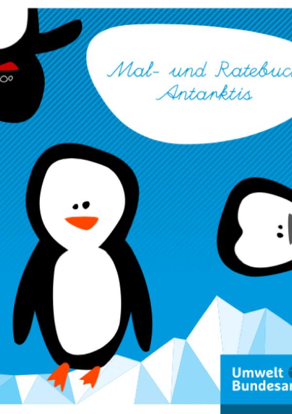 Mal- und Ratebuch Antarktis kostenlos vom Umweltbundesamt