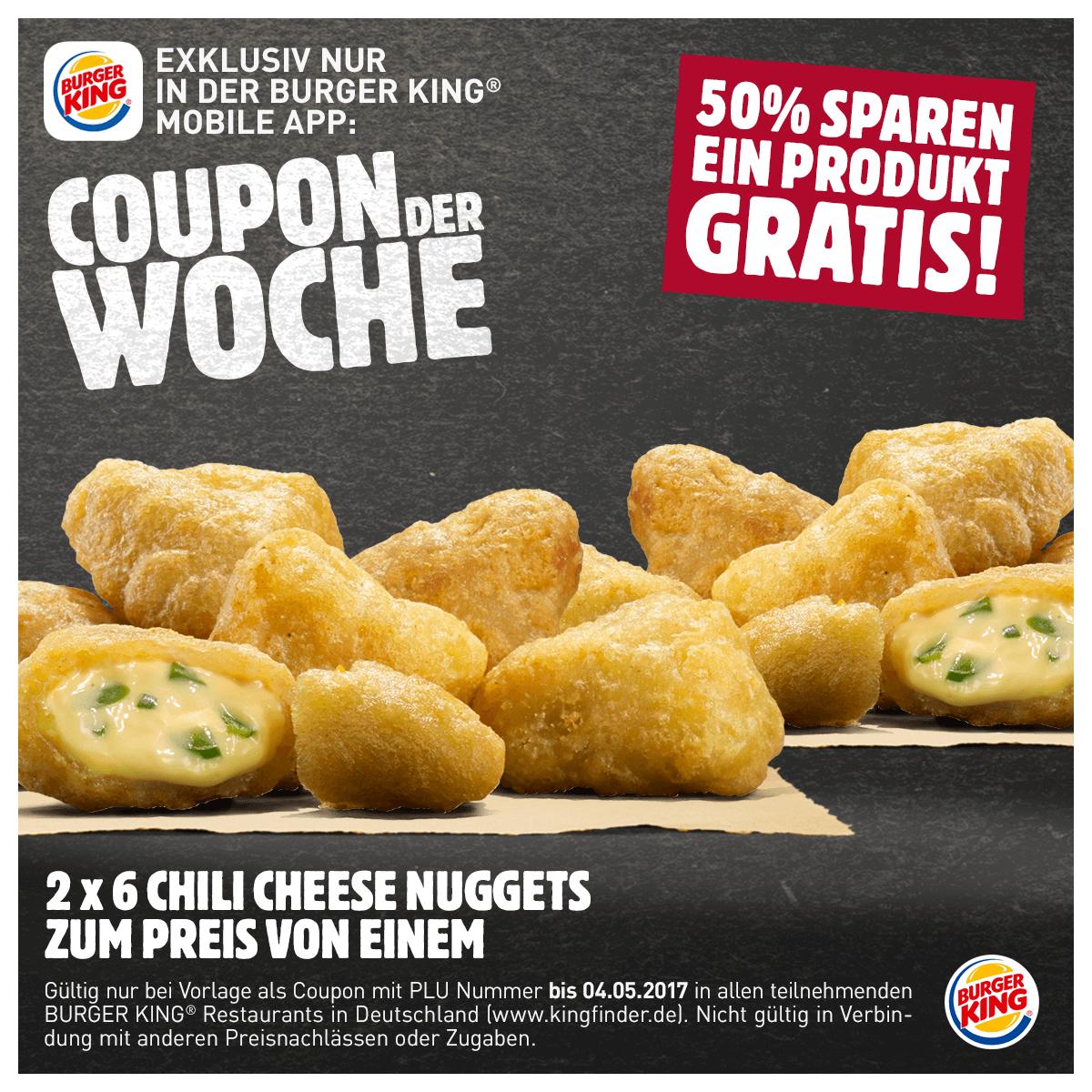 [Burger King] 2x 6 Chili Cheese Nuggets zum Preis von einem - 50% sparen/ein Produkt gratis!
