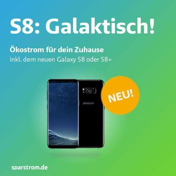 Galaxy S8 als Prämie bei Abschluss eines Stromvertrags