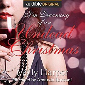 """[Audible] [nur für Abonnenten] """"I'm Dreaming of an Undead Christmas"""" von Molly Harper gratis [englisch]"""