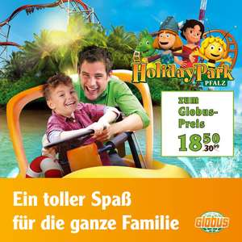 [Globus] Eintritt Holiday Park für 18,50€ statt 30,99€ (Karte gültig bis 30.06.17)