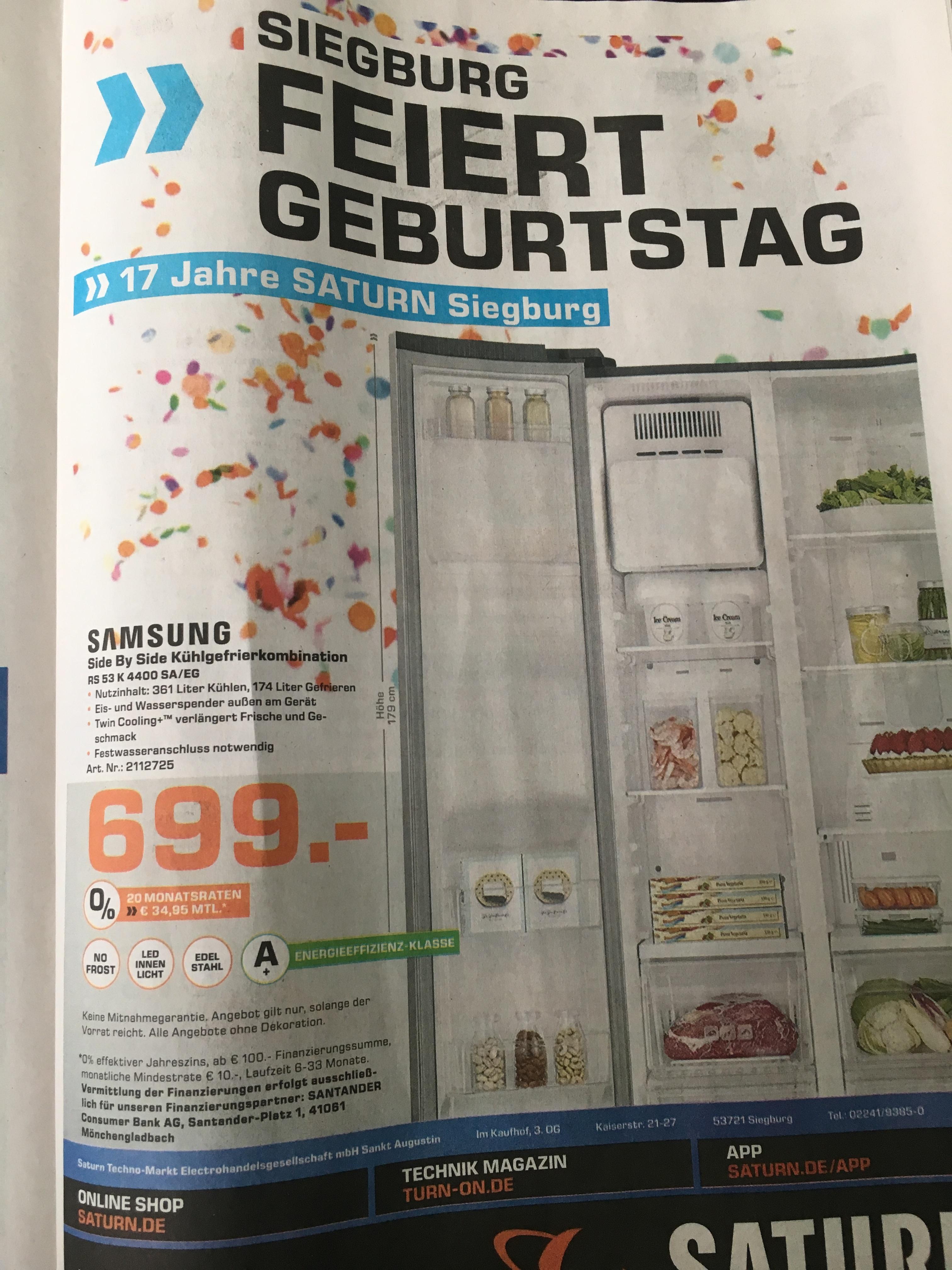 [lokal] 17 Jahre Saturn Siegburg: SidebySide Samsung RS53K4400SA/EG 699€, Waschmaschine Samsung WF70F5E0R4W 269€, Einbauherdset Beko BUM 22323 X 299€, Samsung UE60J6289 666€ & UE50J6289 444€, Logitech MX Master & G430 je 35€ & Samsung Tab S2 349€!