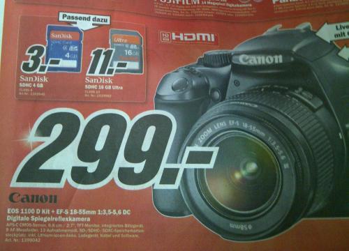 LOKAL Mediamarkt 31655 Stadthagen: Canon EOS 1100D mit 18-55mm Kit Objektiv für 299€ ab 05.07.2012