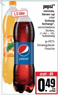 Edeka (Bundesweit): Pepsi, Miranda, Seven up oder Schwip Schwap versch. Sorten 1,5l für 0,49€ (0,33€/l)